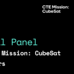 Virtual Panel: From CTE Mission: CubeSat to careers
