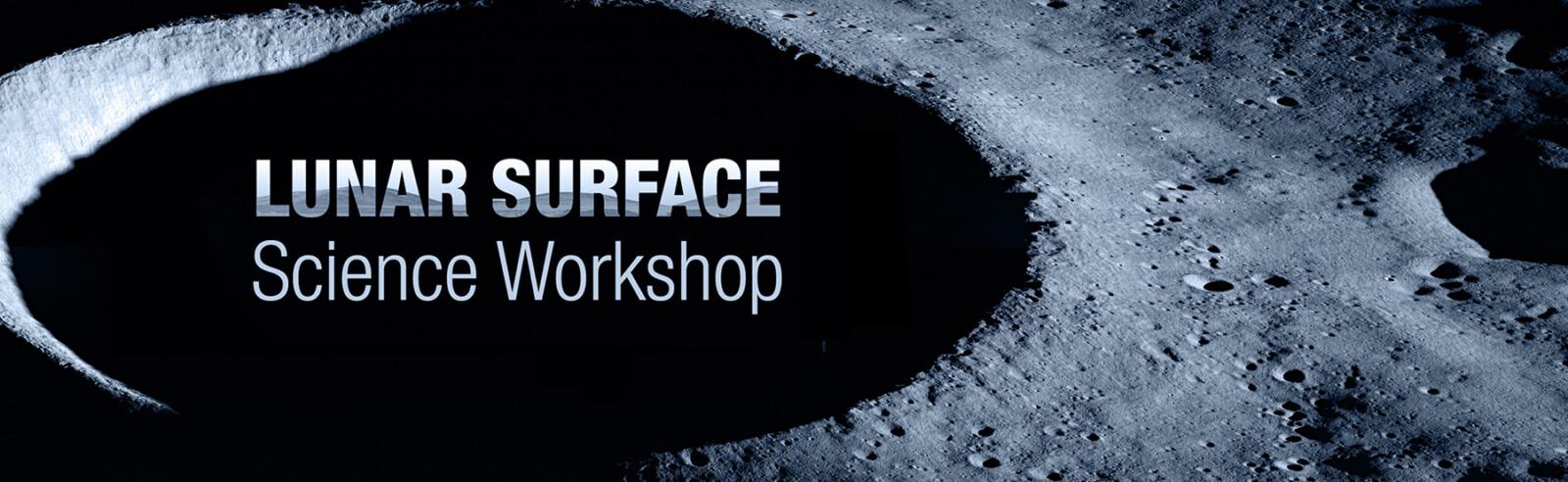 Lunar Surface Science Workshop Banner